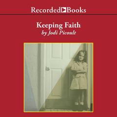 Keeping Faith Audiobook, by Jodi Picoult