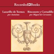 El Lazarillo de Tormes/ Rinconete y Cortadillo Audiobook, by Anonymous