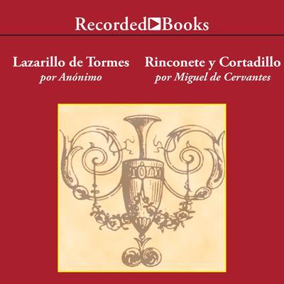 El Lazarillo de Tormes/ Rinconete y Cortadillo Audiobook, by Miguel de Cervantes