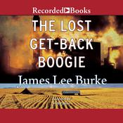 The Lost Get-Back Boogie Audiobook, by James Lee Burke