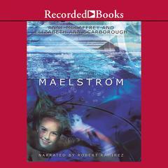 Maelstrom Audiobook, by Anne McCaffrey, Elizabeth Ann Scarborough