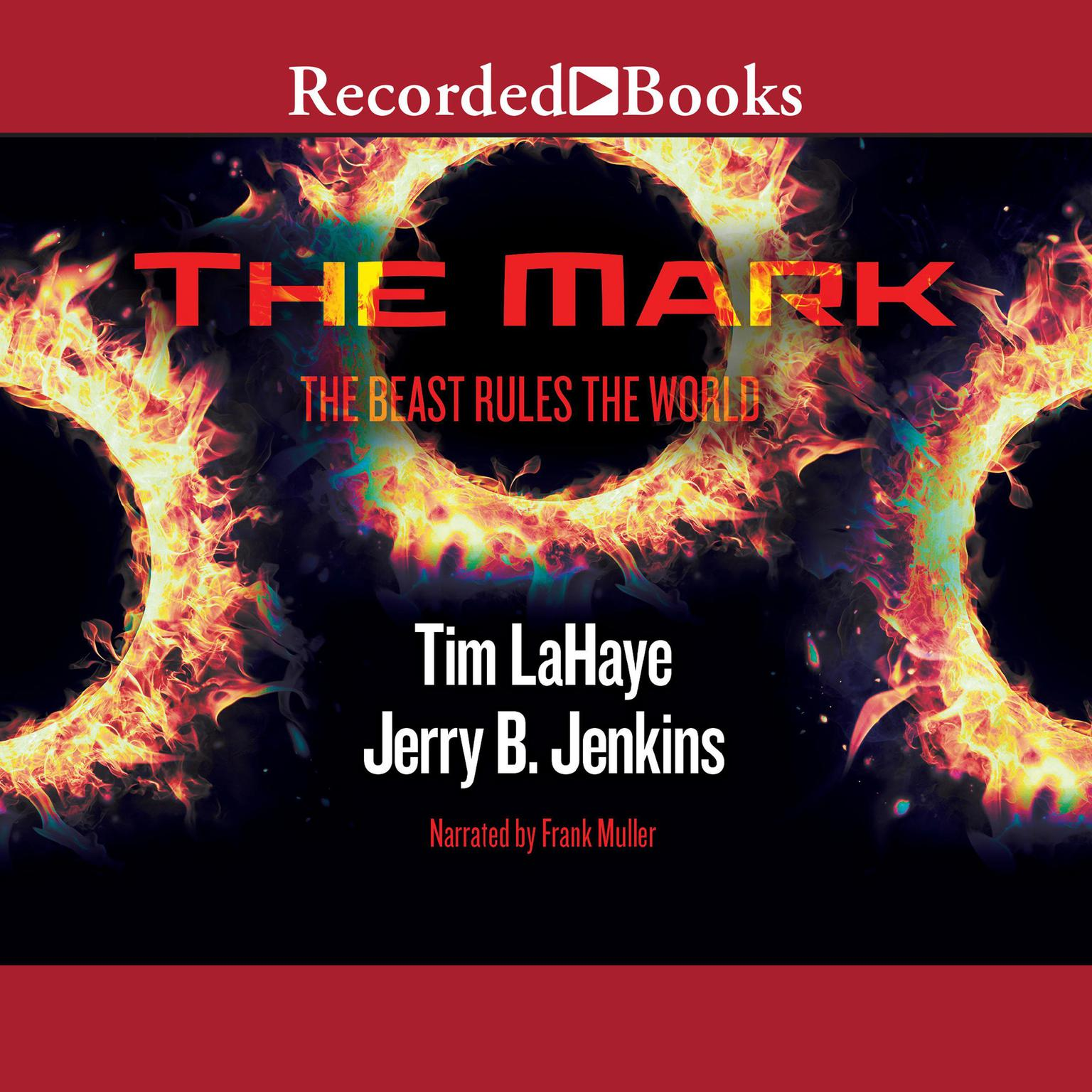 Printable The Mark: The Beast Rules the World Audiobook Cover Art