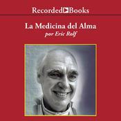Medicina del Alma, La, by Eric Rolf