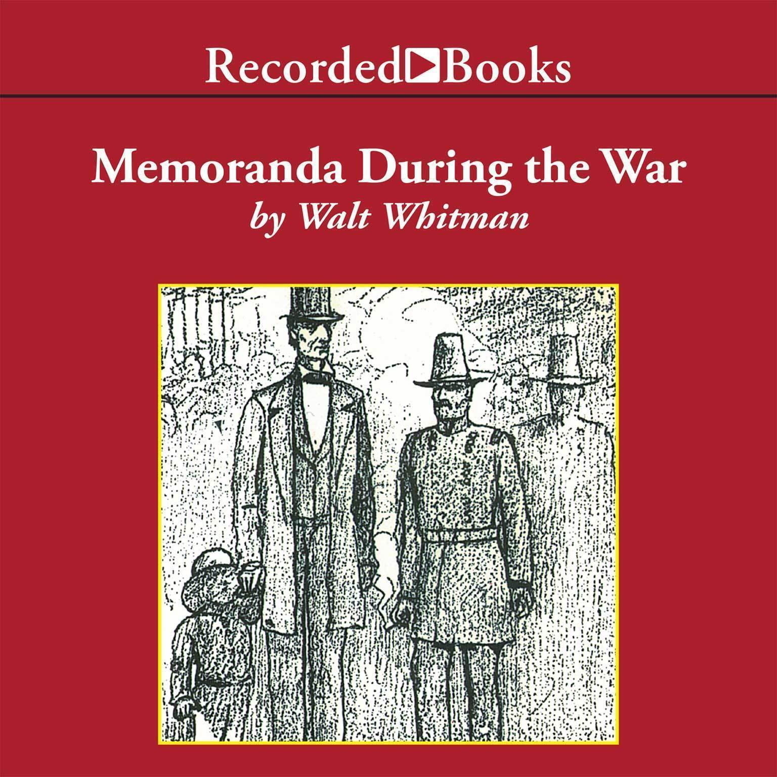Printable Memoranda During the War: From Specimen Days Audiobook Cover Art
