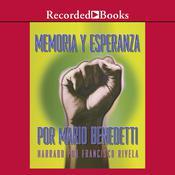 Memoria y Esperanza Audiobook, by Mario Benedetti