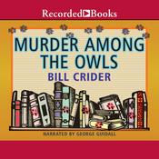 Murder Among the Owls Audiobook, by Bill Crider