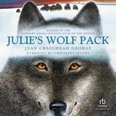 Julies Wolf Pack Audiobook, by Jean Craighead George