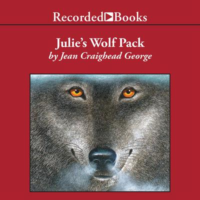 Julies Wolf Pack Audiobook, by Jean Craighead George