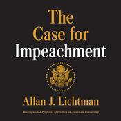 The Case for Impeachment, by Allan J. Lichtman