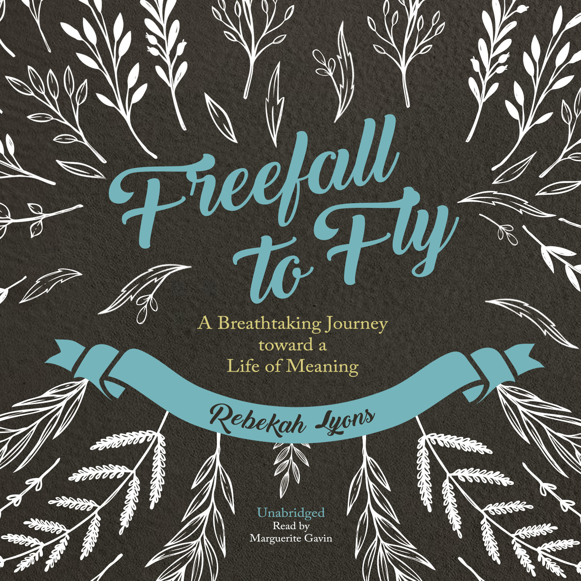 Printable Freefall to Fly: A Breathtaking Journey toward a Life of Meaning Audiobook Cover Art