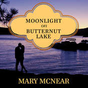 Moonlight on Butternut Lake Audiobook, by Mary McNear
