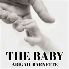 The Baby Audiobook, by Abigail Barnette
