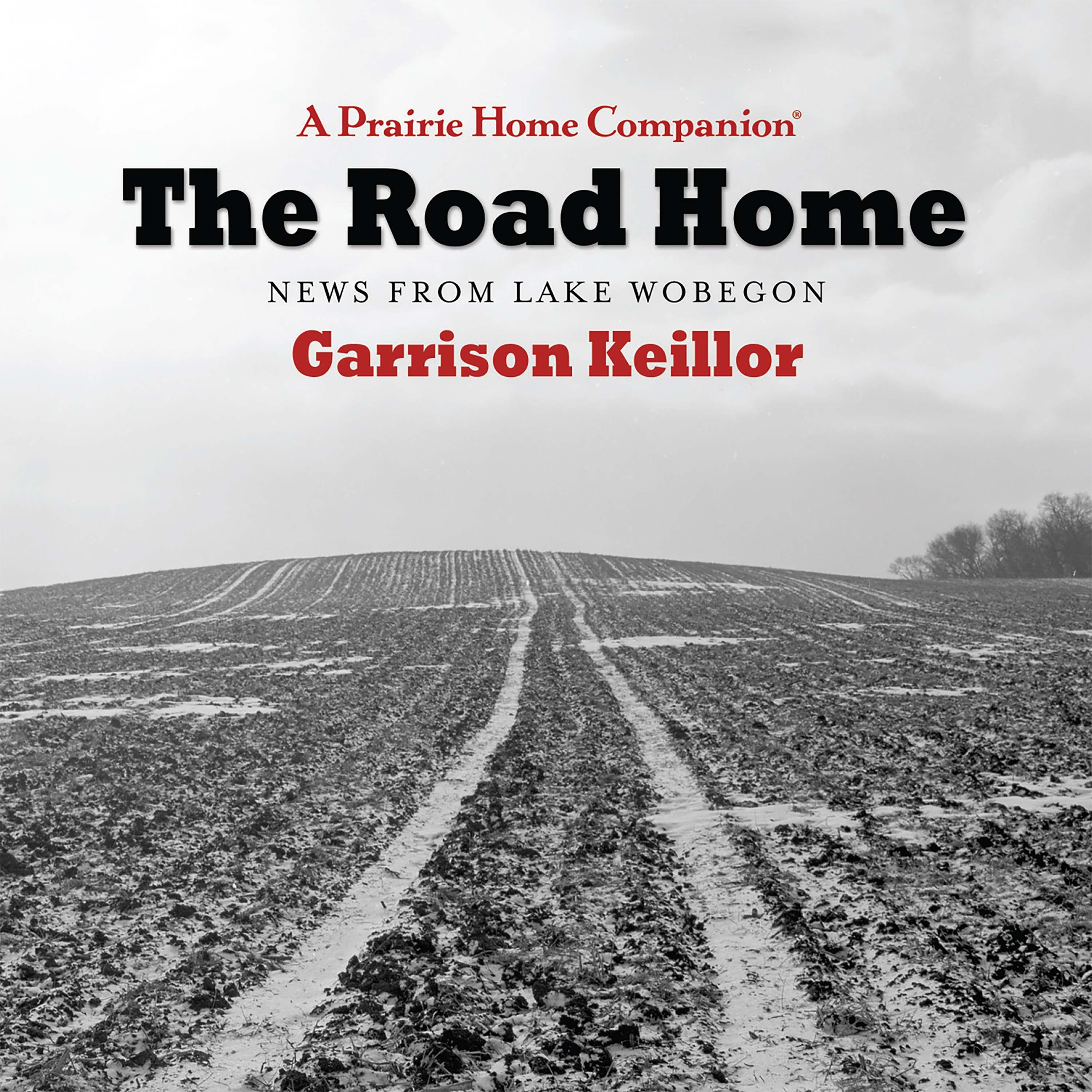 Printable The Road Home: News From Lake Wobegon Audiobook Cover Art