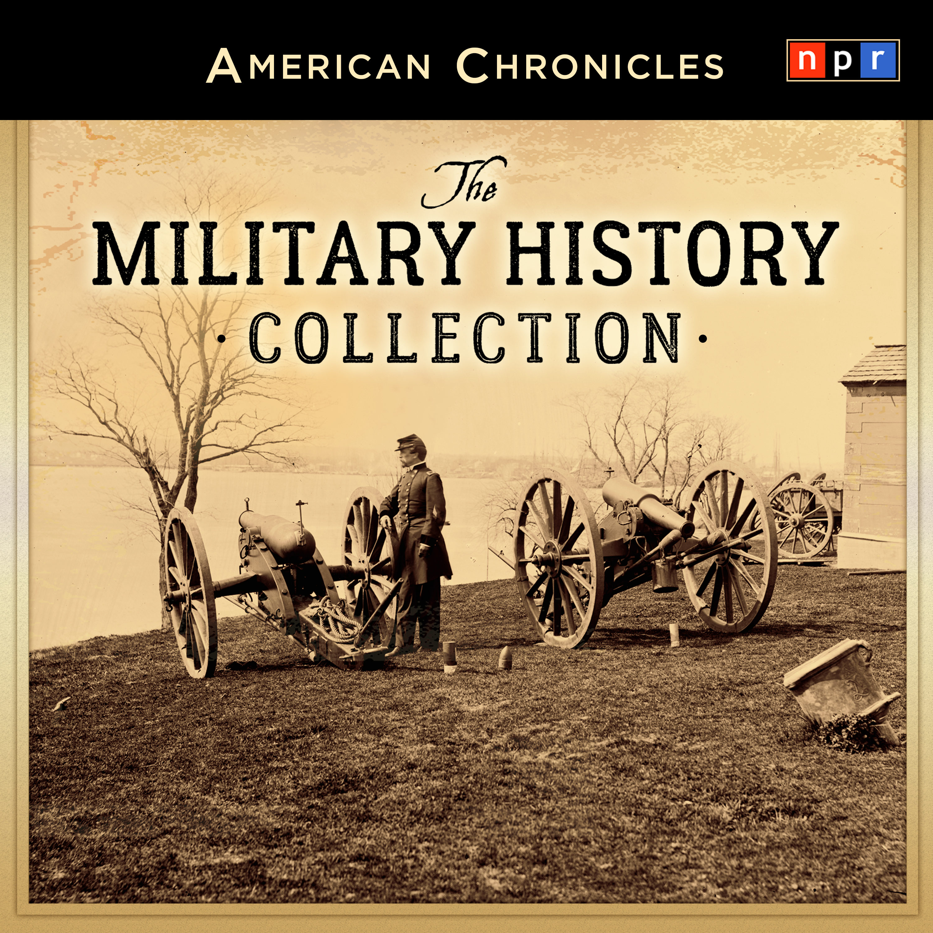 Printable NPR American Chronicles: The Military History Collection Audiobook Cover Art