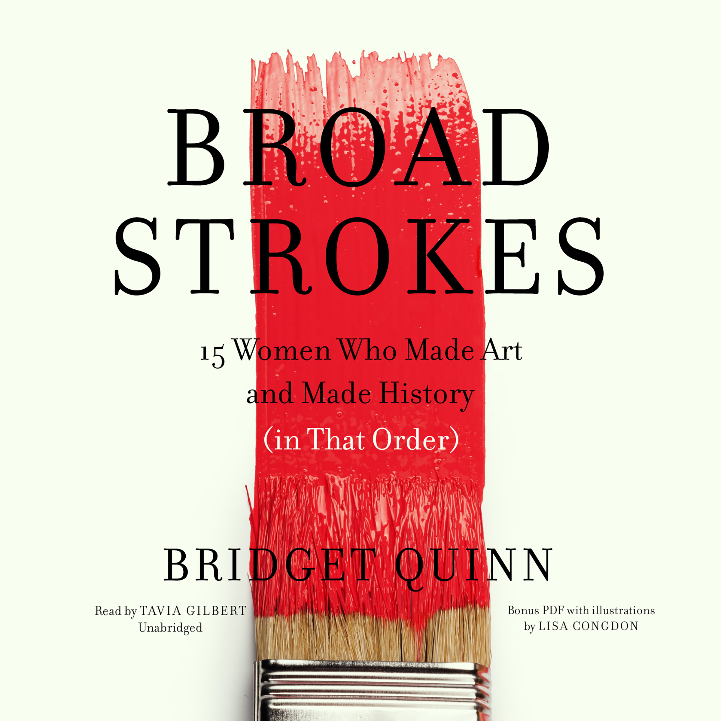 Printable Broad Strokes: 15 Women Who Made Art and Made History (in That Order) Audiobook Cover Art