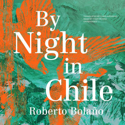 By Night in Chile Audiobook, by