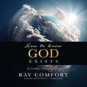 How to Know God Exists: Scientific Proof of God Audiobook, by Ray Comfort