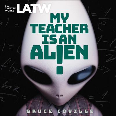My Teacher Is an Alien Audiobook, by Bruce Coville