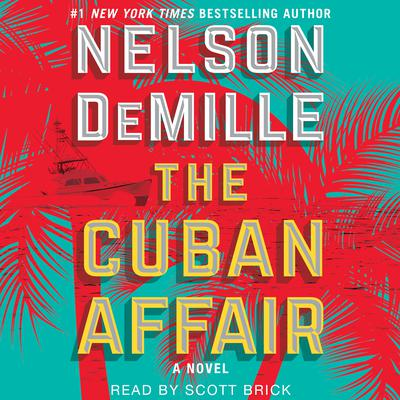 The Cuban Affair Audiobook, by Nelson DeMille