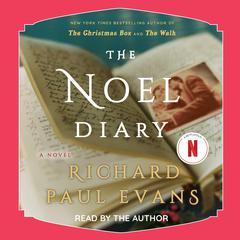 The Noel Diary Audiobook, by Richard Paul Evans