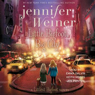 Little Bigfoot, Big City Audiobook, by Jennifer Weiner