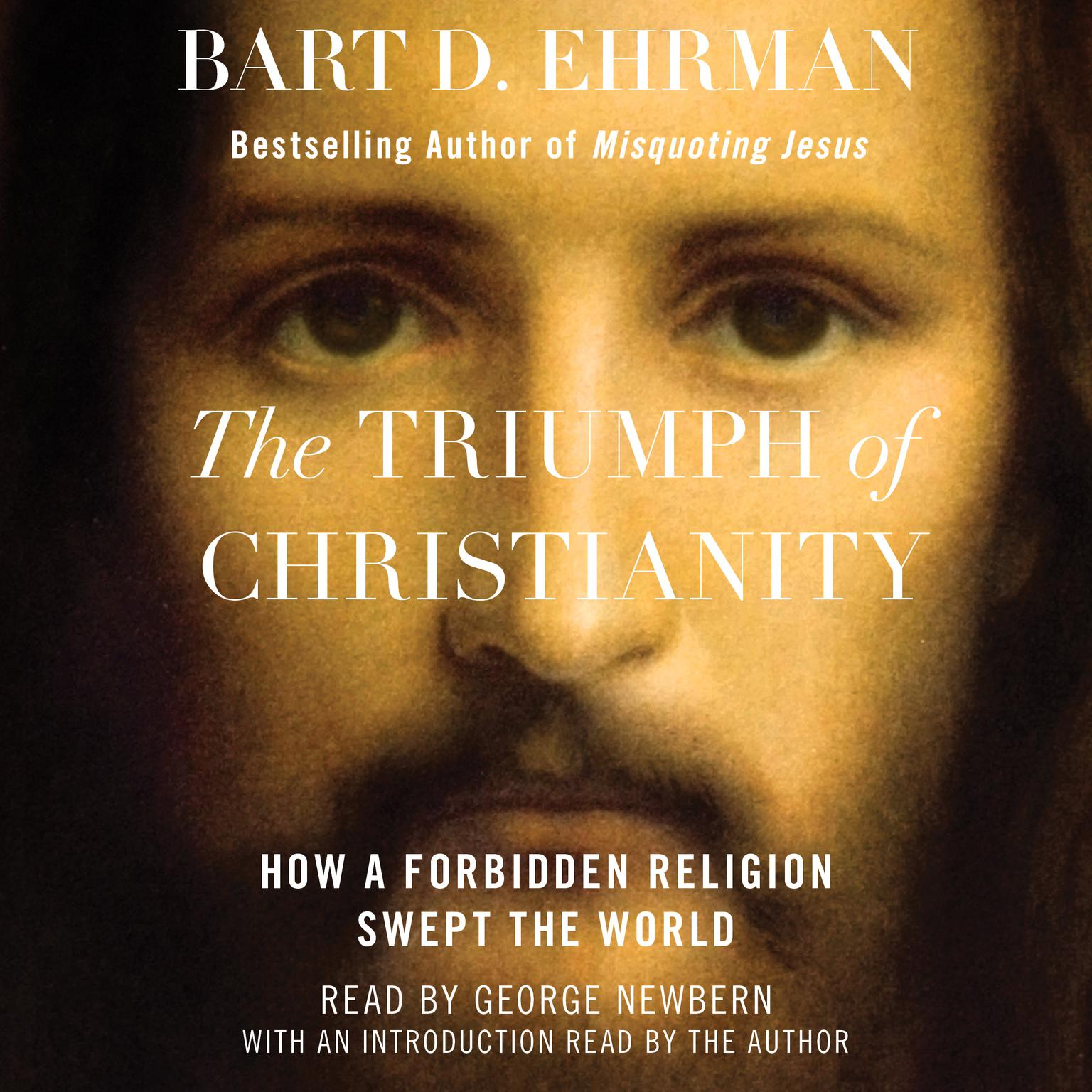 Printable The Triumph of Christianity: How a Forbidden Religion Swept the World Audiobook Cover Art