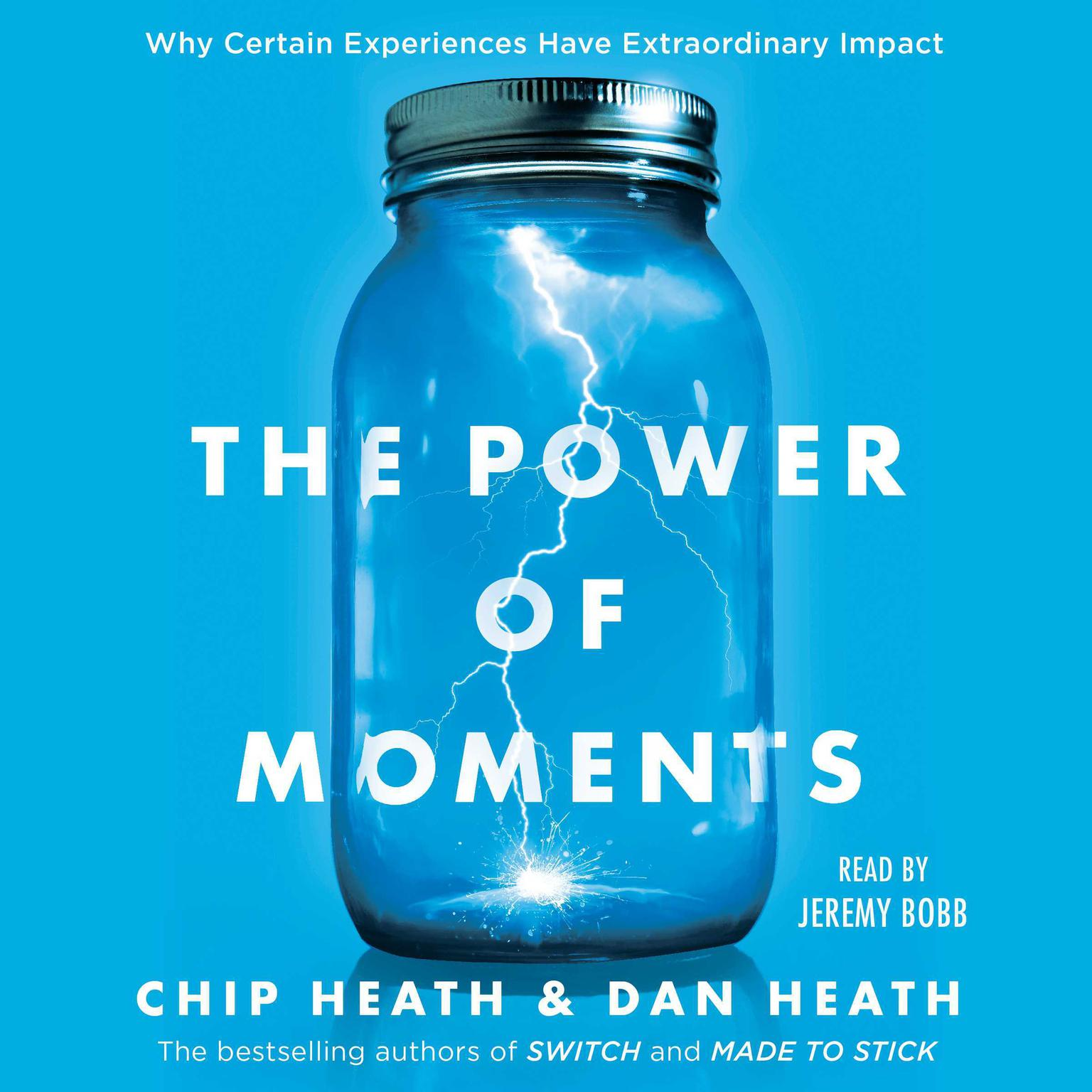 Printable The Power of Moments: Why Certain Experiences Have Extraordinary Impact Audiobook Cover Art