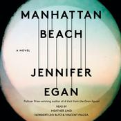 Manhattan Beach Audiobook, by Jennifer Egan