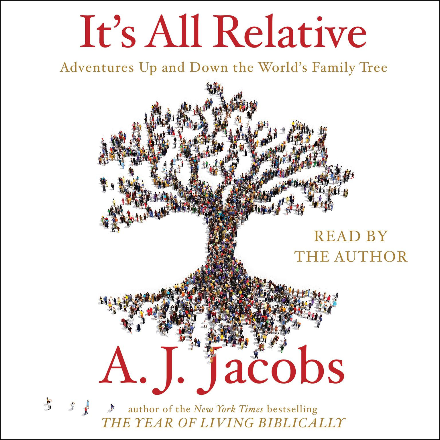 Printable It's All Relative: Adventures Up and Down the World's Family Tree Audiobook Cover Art