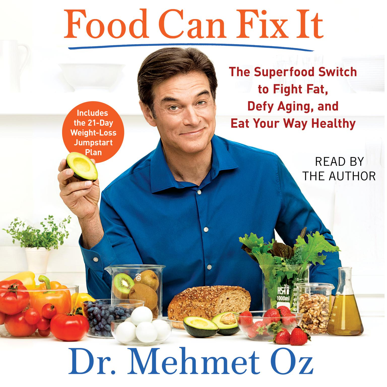 Printable Food Can Fix It: The Superfood Switch to Fight Fat, Defy Aging, and Eat Your Way Healthy Audiobook Cover Art