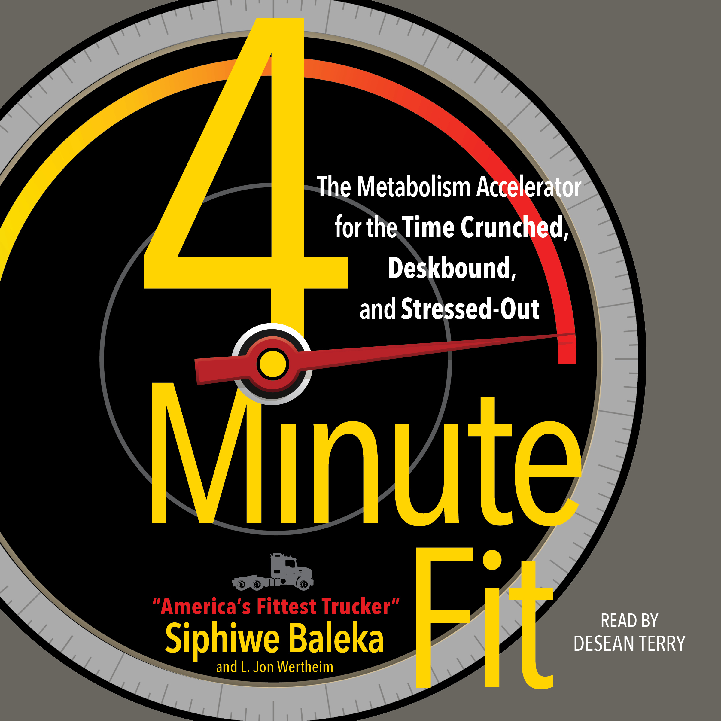 Printable 4-Minute Fit: The Weight Loss Solution for the Time-Crunched, Deskbound, and Stressed Out Audiobook Cover Art