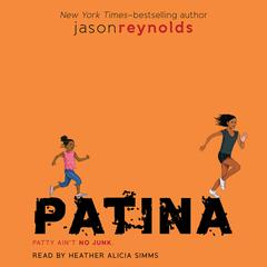 Patina Audiobook, by Jason Reynolds