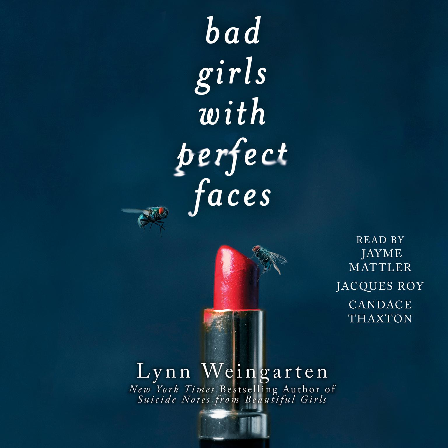 Printable Bad Girls with Perfect Faces Audiobook Cover Art