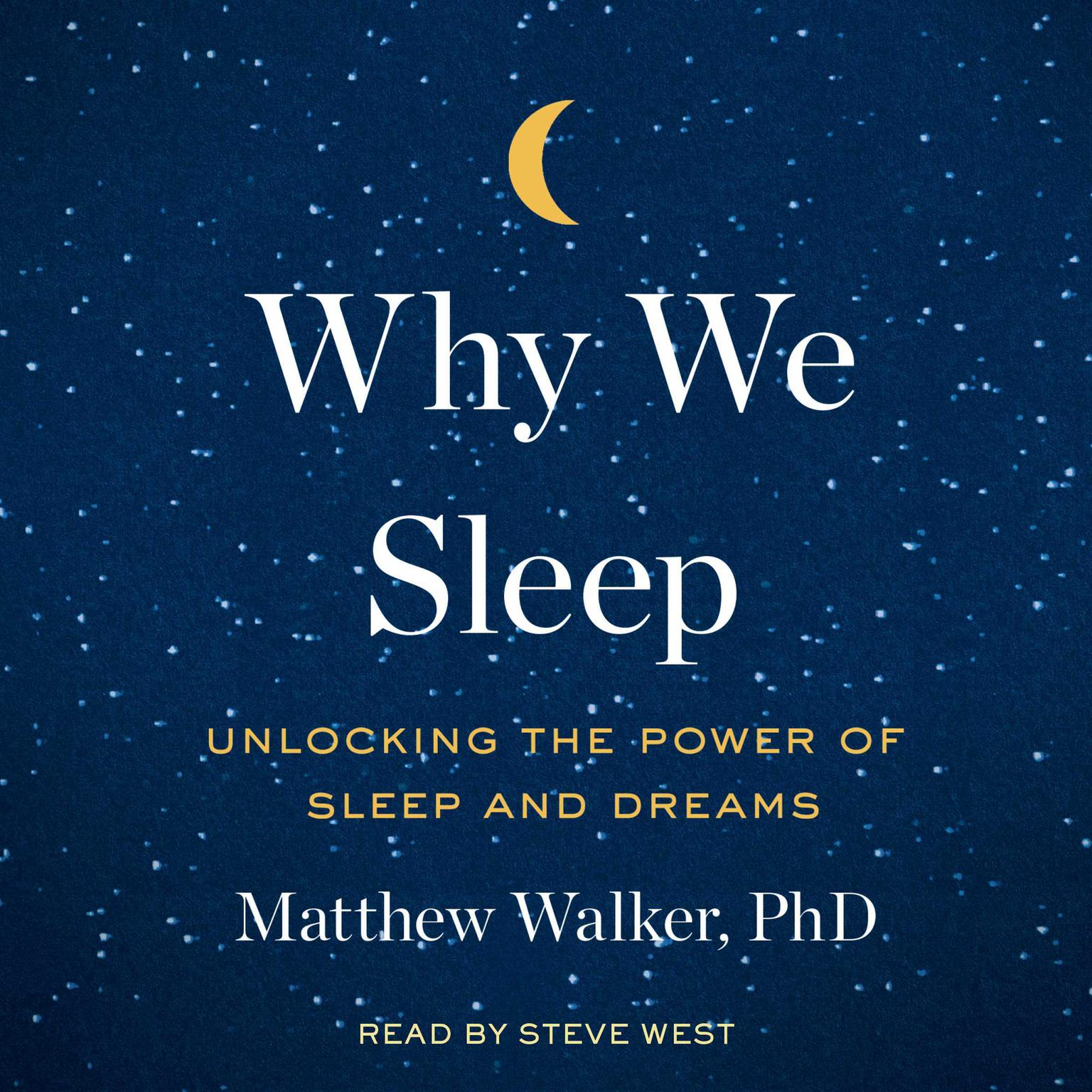 Printable Why We Sleep: Unlocking the Power of Sleep and Dreams Audiobook Cover Art