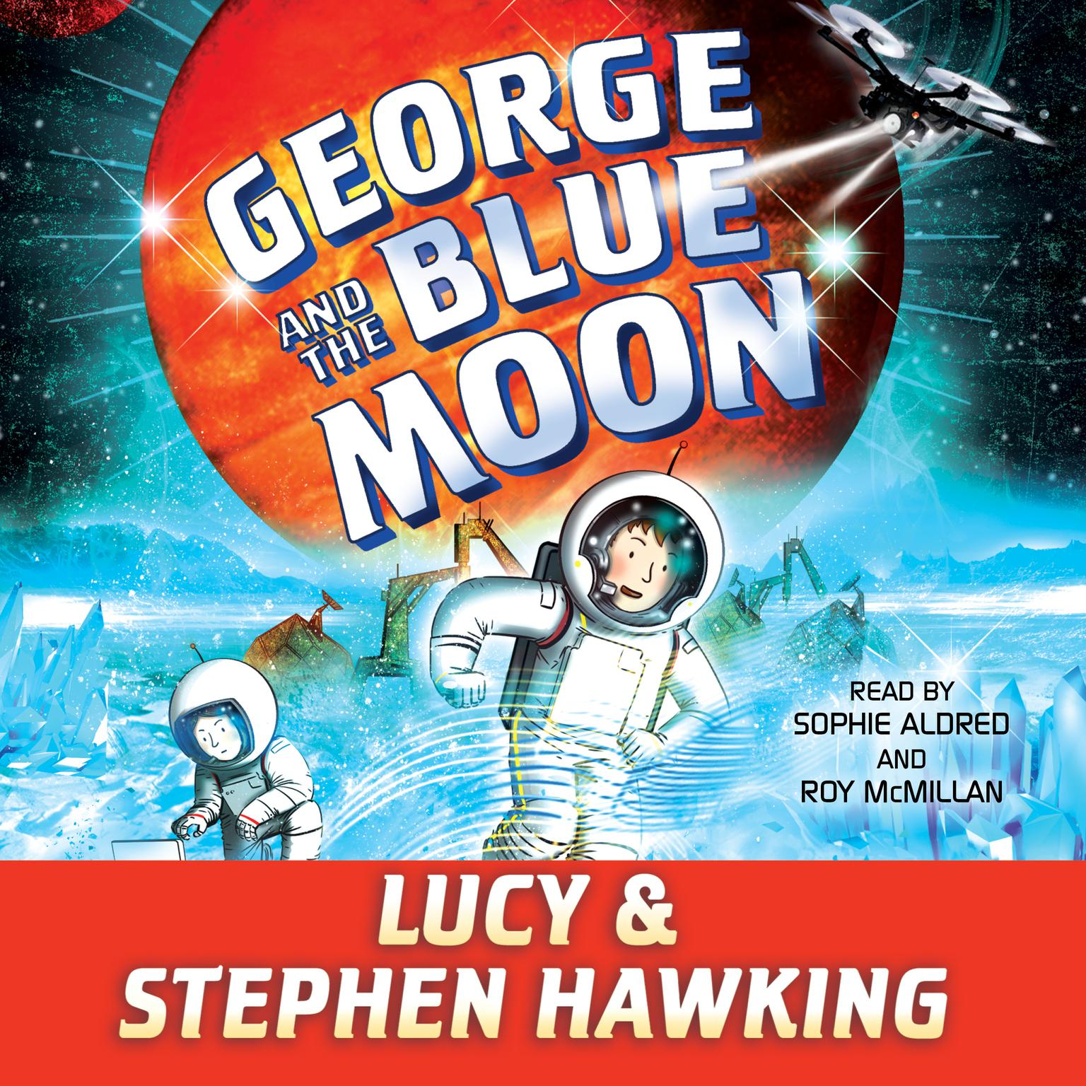 Printable George and the Blue Moon Audiobook Cover Art