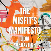 The Misfits Manifesto Audiobook, by Lidia Yuknavitch