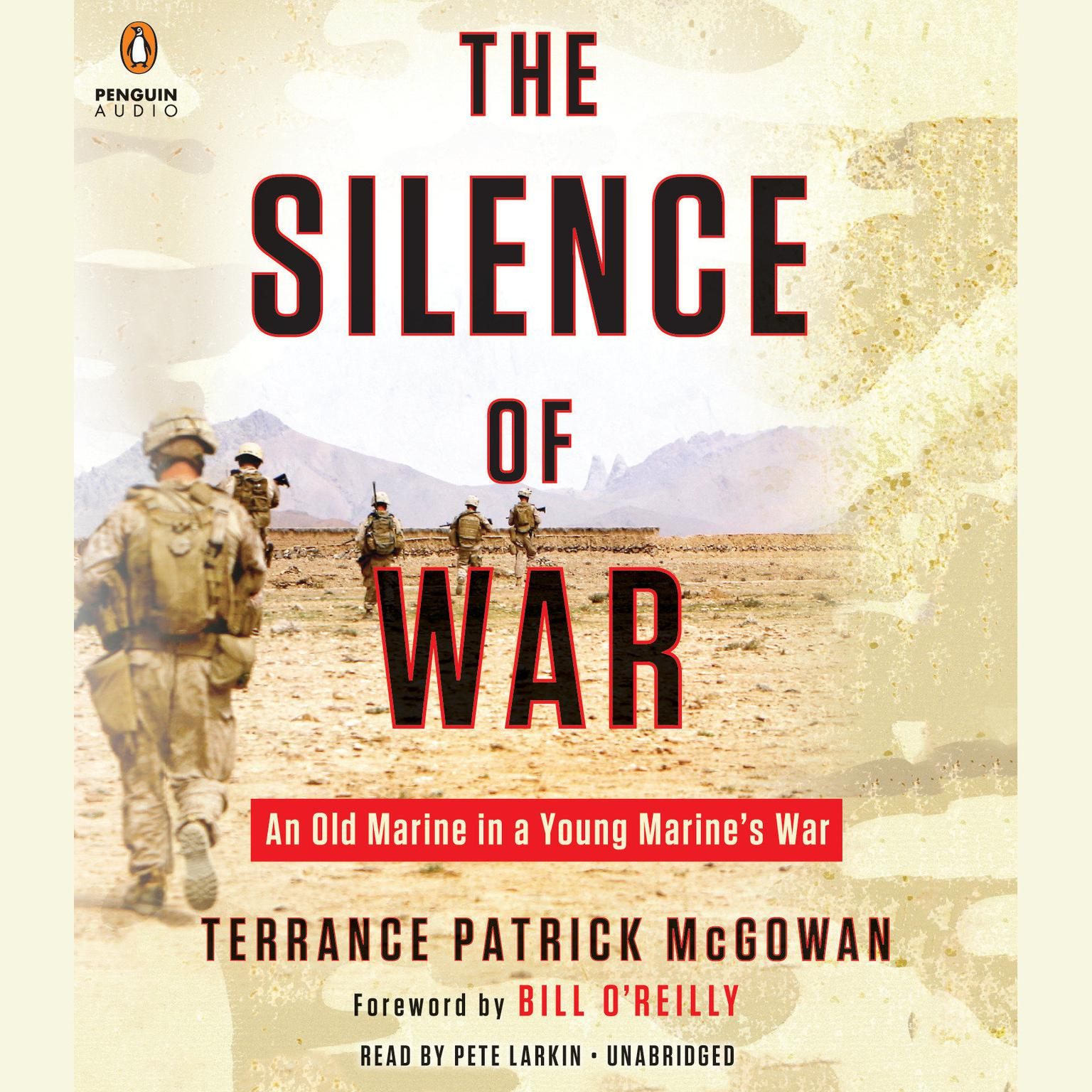 Printable The Silence of War: An Old Marine in a Young Marine's War Audiobook Cover Art