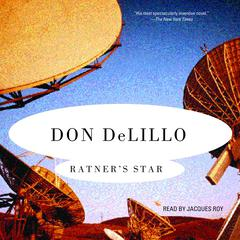 Ratners Star Audiobook, by Don DeLillo