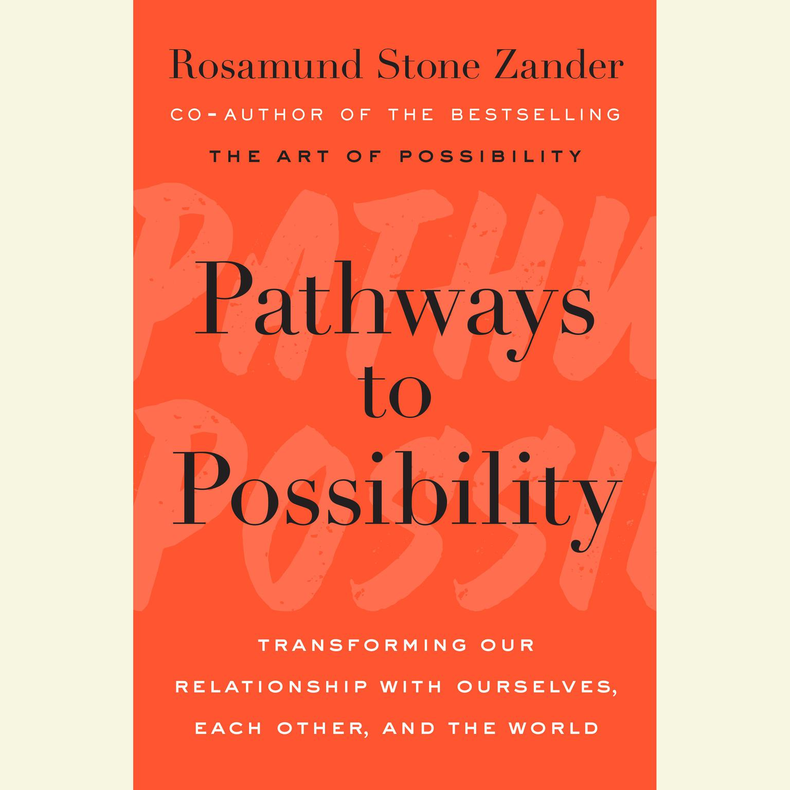 Printable Pathways to Possibility: Transforming Our Relationship with Ourselves, Each Other, and the World Audiobook Cover Art