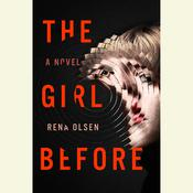 The Girl Before, by Rena Olsen