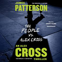 The People vs. Alex Cross Audiobook, by James Patterson