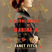 The Revolution of Marina M. Audiobook, by Janet Fitch