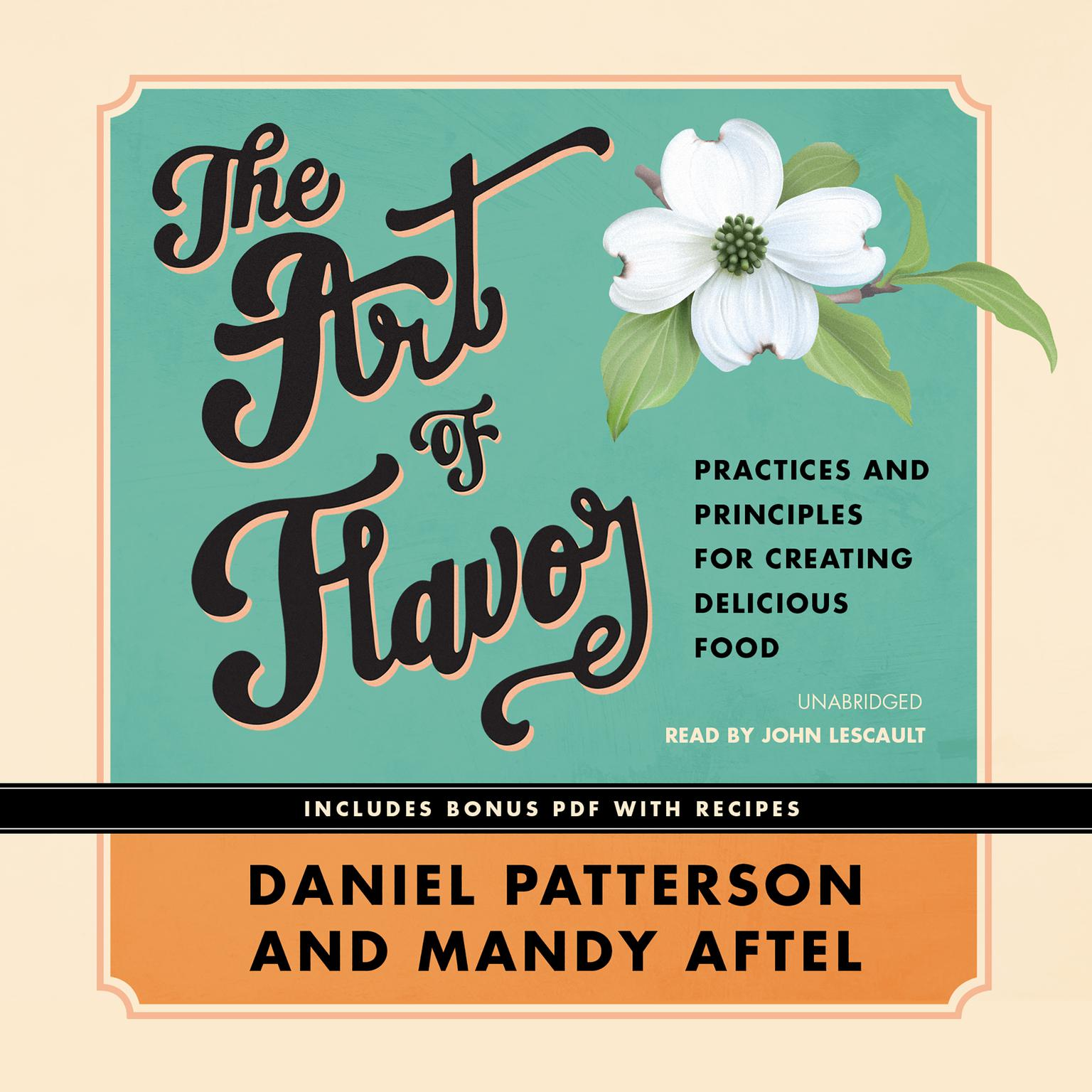 Printable The Art of Flavor: Practices and Principles for Creating Delicious Food Audiobook Cover Art