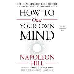 How to Own Your Own Mind Audiobook, by Napoleon Hill