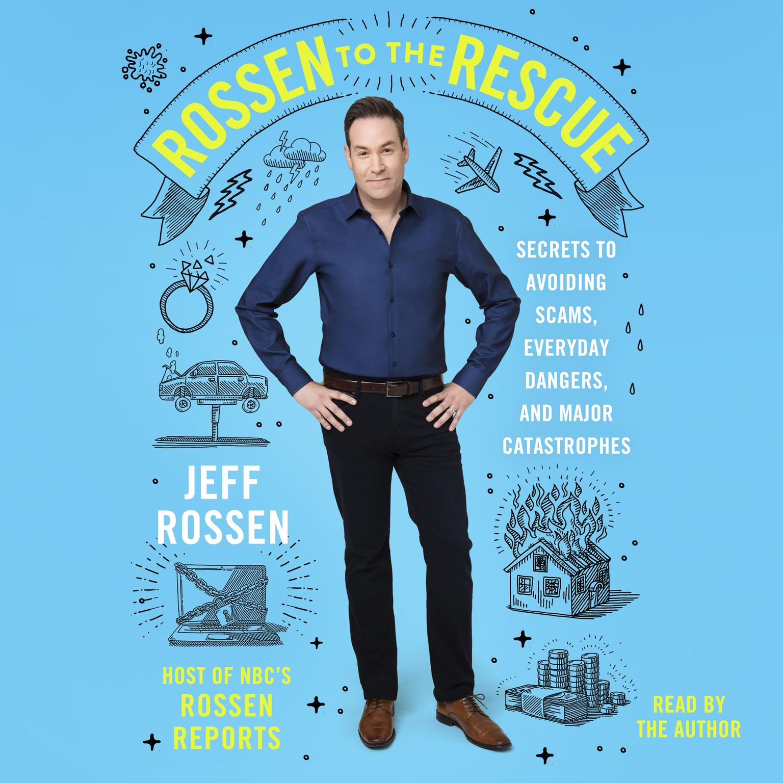 Printable Rossen to the Rescue: Secrets to Avoiding Scams, Everyday Dangers, and Major Catastrophes Audiobook Cover Art