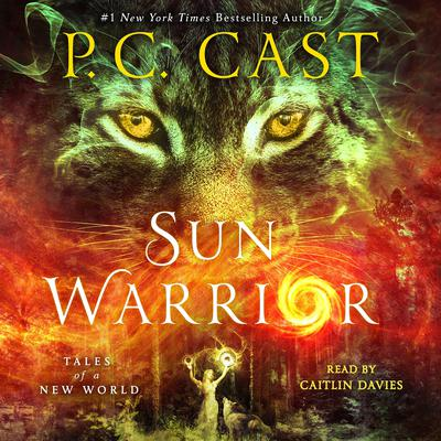 Sun Warrior: Tales of a New World Audiobook, by P. C. Cast