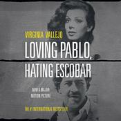 Loving Pablo (Loving Pablo, Hating Escobar MTI) Audiobook, by Virginia Vallejo