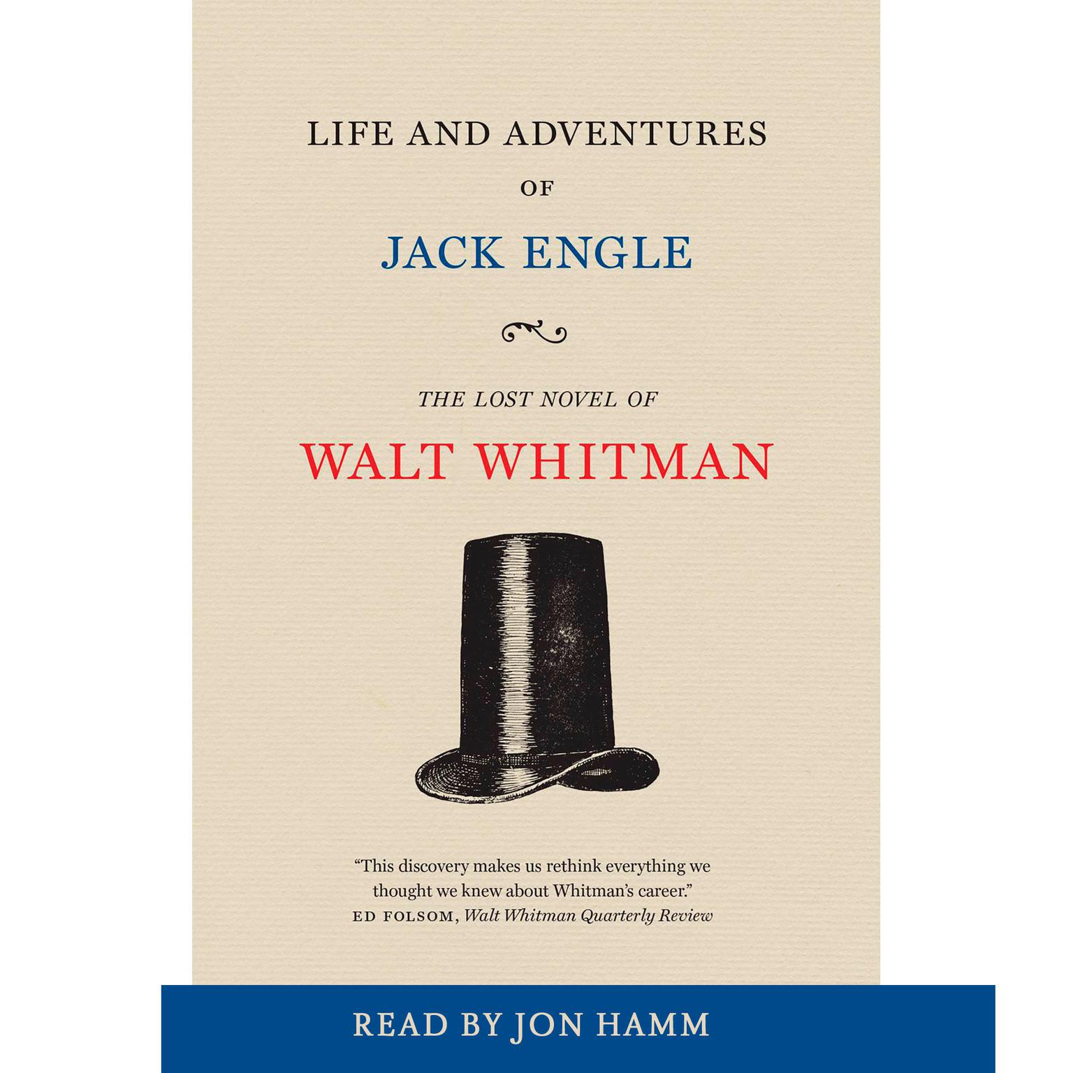 Printable Life and Adventures of Jack Engle: An Auto-Biography; A Story of New York at the Present Time in which the Reader Will Find Some Familiar Characters Audiobook Cover Art