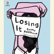 Losing It: A Novel, by Emma Rathbone
