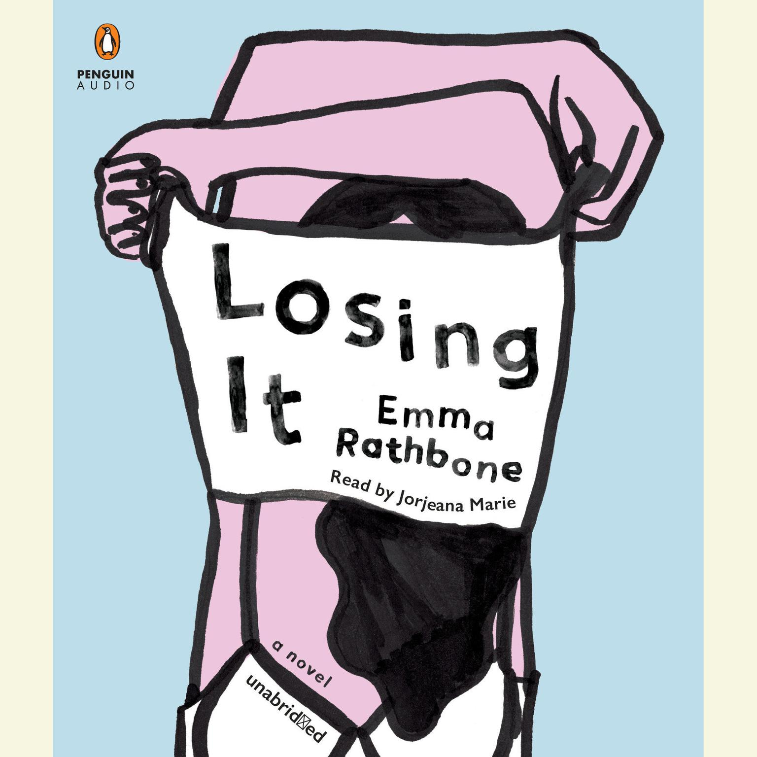 Printable Losing It: A Novel Audiobook Cover Art